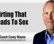 """Coach Corey Wayne discusses the proper way to flirt with women you are interacting with & texting so you set dates & times to meet up that lead to sex. The proper mindset to have & learning to navigate the delicate balance between getting laid & coming on too strong that leads to rejection.nnIf you have not read my book, """"How To Be A 3% Man"""" yet, that would be a good starting place for you. It is available in Kindle, iBook, Paperback, Hardcover or Audio Book format. If you do"""
