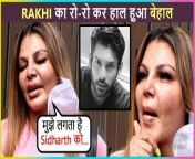 Rakhi Sawant burst out in tears as she remembers Sidharth Shukla, talks about the time spend with him.<br/>