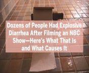 Yep, there's something even more awful than regular diarrhea.